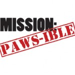 Mission: Paws-ible
